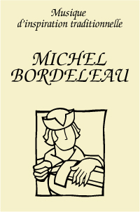 Michel Bordeleau, musique d'inspiration traditionnelle